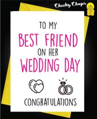 To my best friend on her wedding day W16