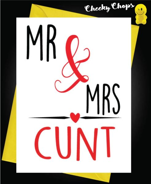 Mr and Mrs Cunt W21