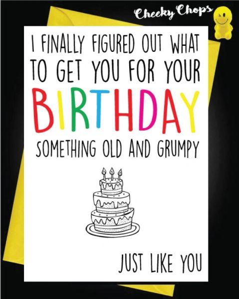 Birthday Card - Old and Grumpy FF07
