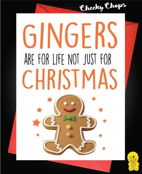 Gingers are for life, not just for Christmas - XM140