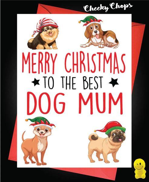 Merry Christmas Best Dog Mum XM156