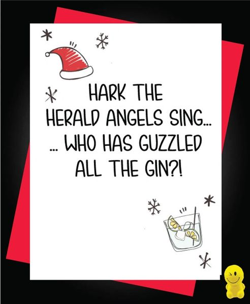 Funny Christmas Cards - Hark the herald angels sing, who has guzzled all the gin XM115