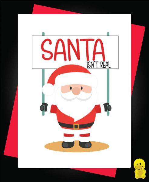 Funny Christmas Cards - Santa Isn't Real XM118