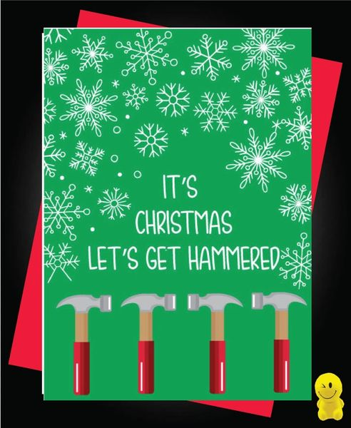 Funny Christmas Cards - It's Christmas let's get hammered XM120