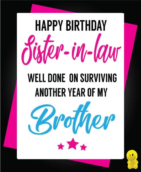 Funny Birthday Cards - Sister in law - Brother C470