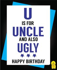 Funny Birthday Cards - U is for Uncle C475