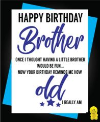 Funny Birthday Cards - Brother How old I am C483
