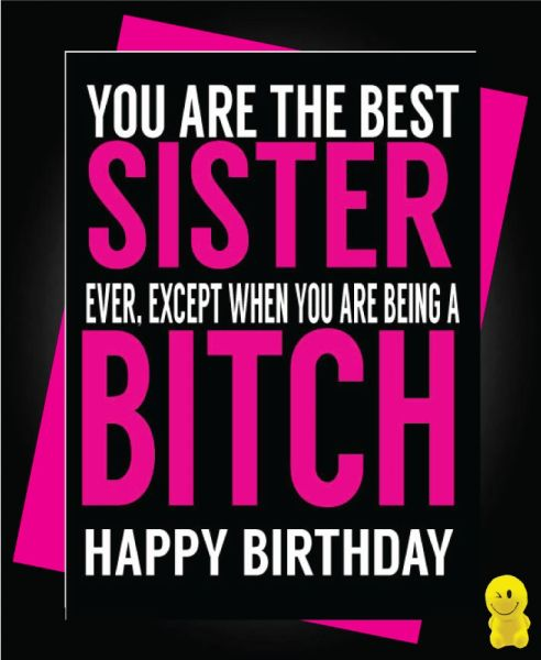 Funny Birthday Cards - Best Sister C486