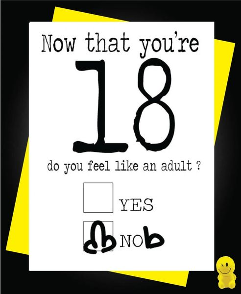 Funny Birthday Cards - Now you're 18 C184