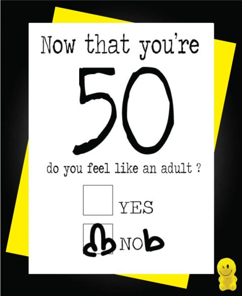 Funny Birthday Cards - Now you're 50 C186