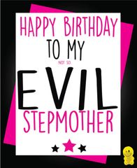 Funny Birthday Cards - Not so evil stepmother C230
