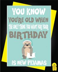 Funny Birthday Cards - New Pyjamas C241