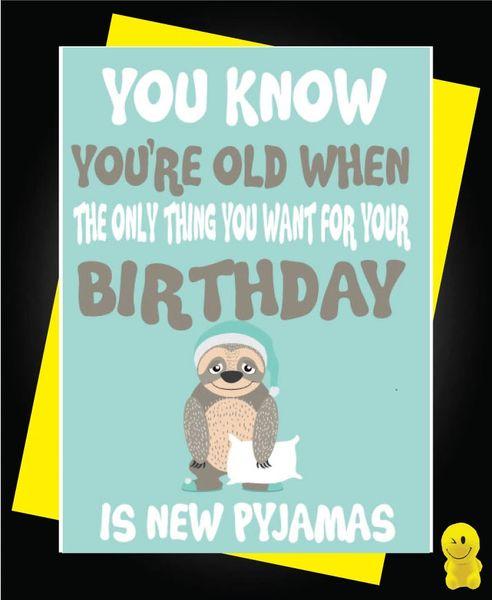 Funny Birthday Cards - New Pyjamas C241