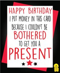 Funny Birthday Cards - I put money in this card c253