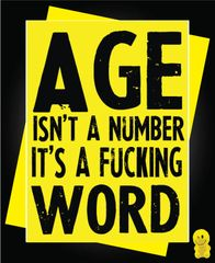 Funny Birthday Cards - Age isn't a number it's a fucking word C263