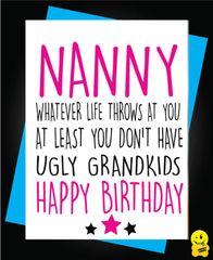 Nanny Ugly Grandchildren C276