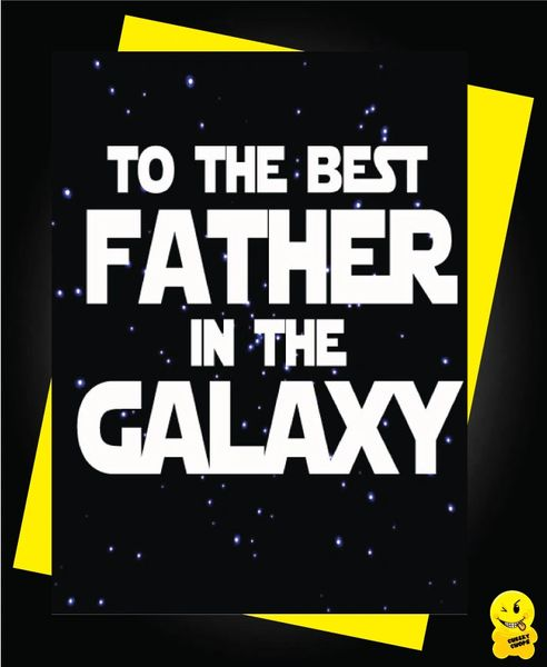 to the best father in the galaxy F13