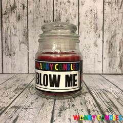 Blow Me - Wanky Candle