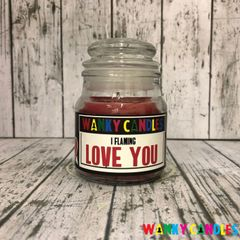 I flaming love you - Wanky Candle