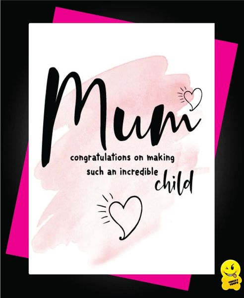 Mum - congratulations on making such an incredible child M43