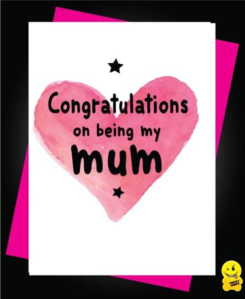 Congratulations on being my mum M23