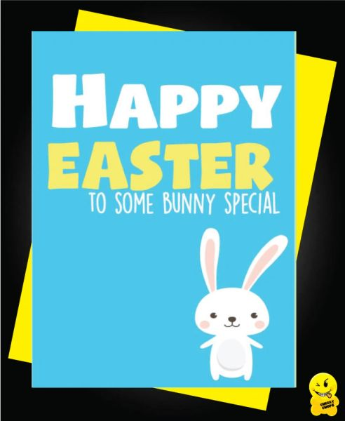 Easter Card - Happy Easter to some bunny special E12