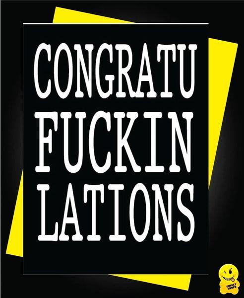 CONGRATU-FUCKIN-LATIONS T1