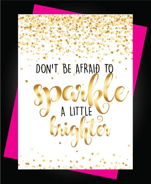 Don't be afraid to sparkle a little brighter C346