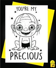 YOU'RE MY PRECIOUS gollum C400
