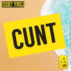 LARGE printed beach towel - CUNT - FREE P&P