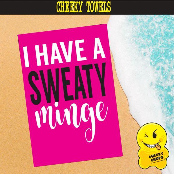LARGE printed beach towel - I have a sweaty minge