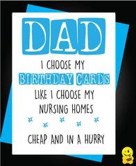 DAD Nursing Home HUMOUR Funny Rude C804