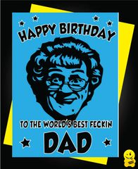 Mrs Browns Boys Birthday Card To the world's best fecking DAD C812