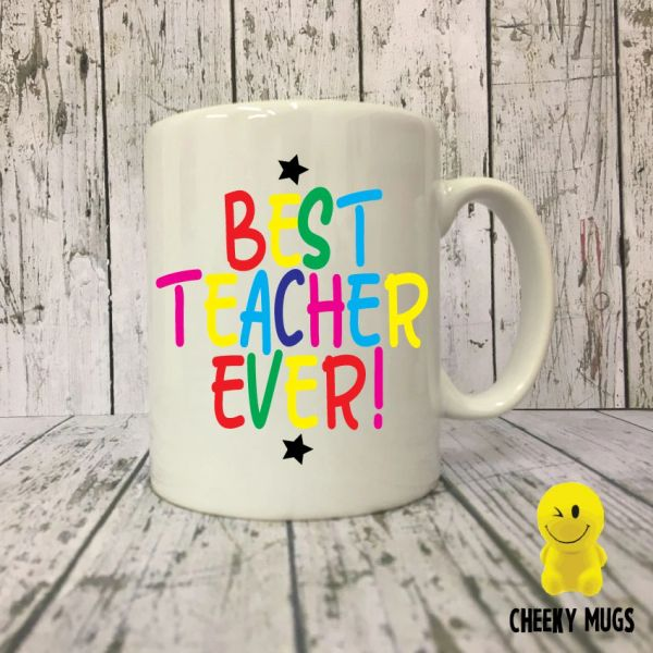 Teacher Mug- Best Teacher Ever - K18