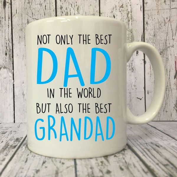 Fathers Day Mug - Not Only The Best Dad But The Best Grandad - F31