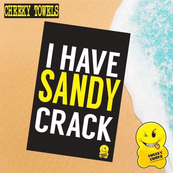 LARGE printed beach towel - I have a sandy crack