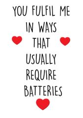 Birthday / Valentines / Love Card - Batteries c429