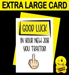 Jumbo Extra Large Card - Good luck in your new job - N17