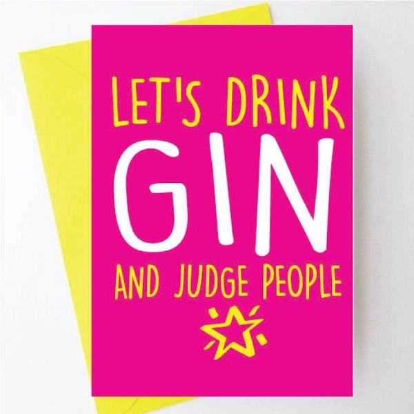 LET'S DRINK GIN AND JUDGE PEOPLE - BC08