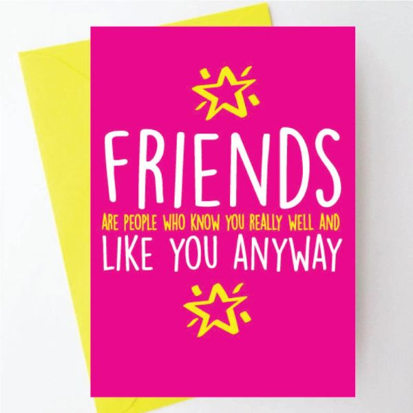 Friends are people who know you - BC15