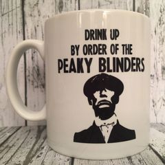 Drink up by the order of PEAKY BLINDERS