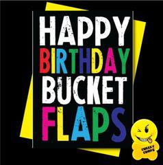 Offensive Birthday Card Happy Birthday Bucket Flaps - C921