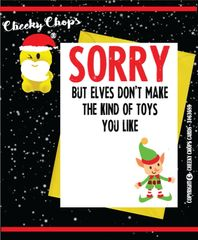 Funny Christmas Card Sorry elves don't make the toys you like XM68