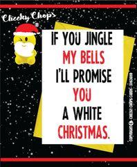 Funny Christmas Card If you jingle my balls - XM79