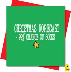 Christmas forecast - 99% chance of socks