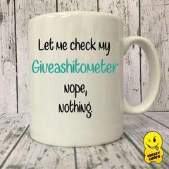 Giveashitometer - MUG 210