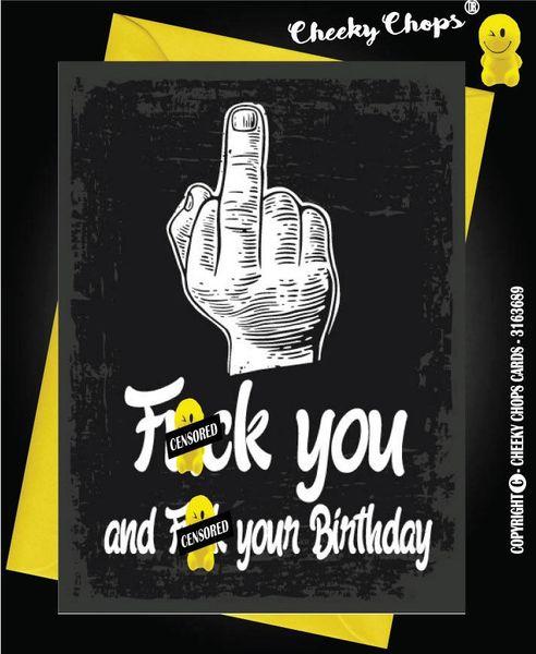 C60 F**K YOU birthday card