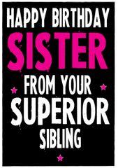 Birthday Card - SUPERIOR SIBLING - C9