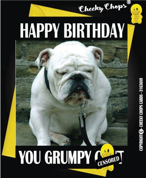 HAPPY BIRTHDAY GRUMPY C*NT C39