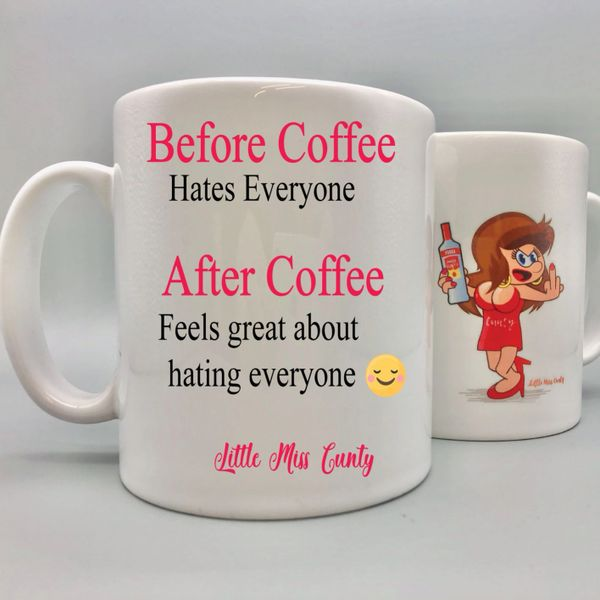 Little Miss Cunty - Before Coffee mug